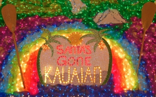 Kaua'i Festival of Lights - Santa's Gone Kaua'i'an
